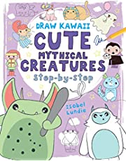 Cute Mythical Creatures: Step-by-Step (Volume 1)