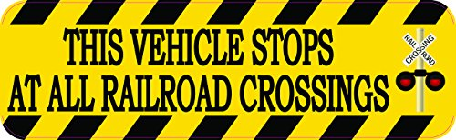 Vehicle Stops - 10in x 3in Signal This Vehicle Stops At All Railroad Crossings Sticker