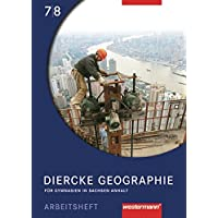 Diercke Geographie - Ausgabe 2008 Sachsen-Anhalt: Arbeitsheft 7 / 8
