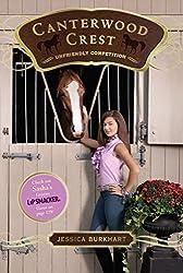Unfriendly Competition (Canterwood Crest)