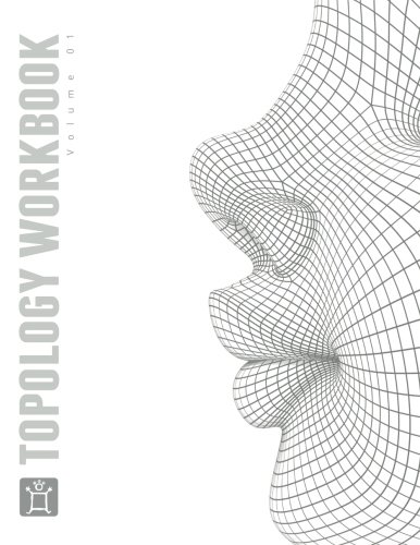 The Pushing Points Topology Workbook: Volume 01 (Blender Software)