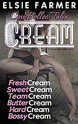 Cream: 6 hucow farm erotic short stories (CowBelles Tales Book 123456)