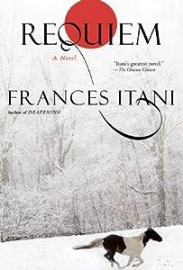 Requiem by Frances Itani
