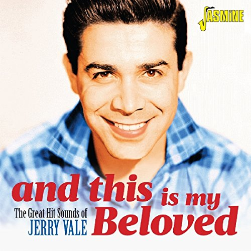 And This Is Me Beloved - The Great Hit Sounds Of Jerry Vale [ORIGINAL RECORDINGS REMASTERED] 2CD SET