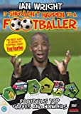 Ian Wright - It Shouldn't Happen To A Footballer [DVD]