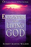 Encounters with the Living God