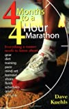 img - for Four Months to a Four-hour Marathon by Dave Kuehls (1998-07-01) book / textbook / text book