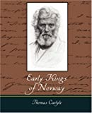 Early Kings of Norway, Thomas Carlyle, 1604247754