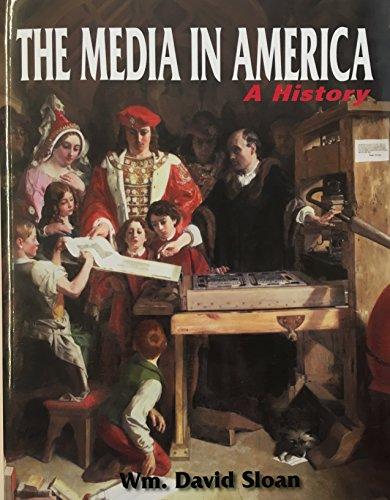 Media in America A History