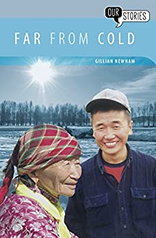 Far from Cold (Our Stories Book 1) by [Newham, Gillian]