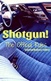 Shotgun!: The Official Rules