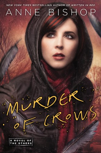 """""""Murder of Crows - A Novel of the Others"""" av Anne Bishop"""