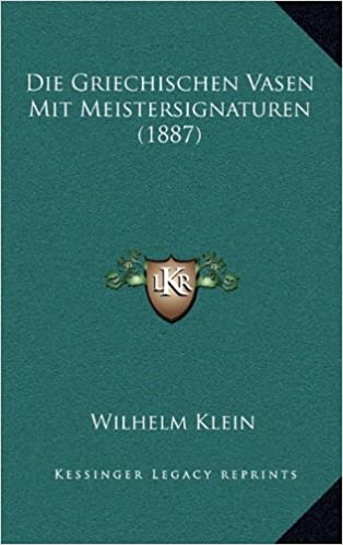 Book Die Griechischen Vasen Mit Meistersignaturen (1887)