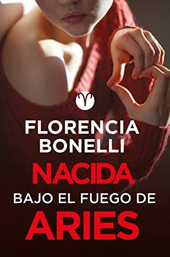 - Nacida bajo el fuego de Aries (Serie Nacidas 3) (Spanish Edition)