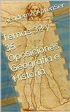 Temas 32 y 35 - Oposiciones Geografía e Historia (Oposiciones Secundaria - Geografía e Historia)