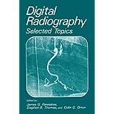 Digital Radiography: Selected Topics