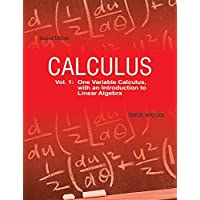 Calculus: One-Variable Calculus with An Introduction to Linear Algebra, Vol 1, 2ed