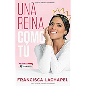 Una reina como tú de Francisca Lachapel | Letras y Latte