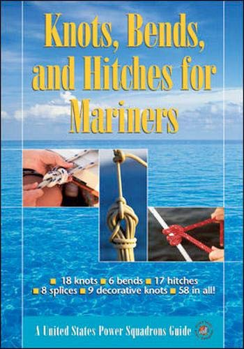 Knots, Bends, and Hitches for Mariners by International Marine/Ragged Mountain Press