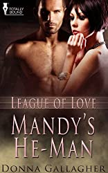 Mandy's He-Man (League of Love Book 2)