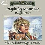 Prophet of Moonshae: Forgotten Realms: Druidhome Trilogy, Book 1 | Douglas Niles
