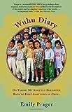 Wuhu Diary, Emily Prager, 0385721994