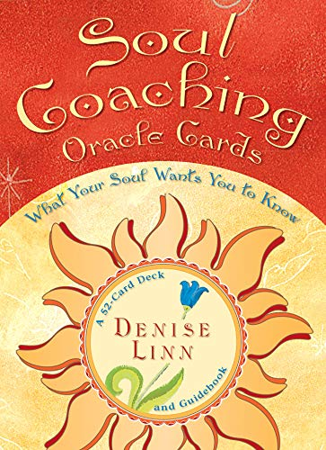 (Soul Coaching Oracle Cards: What Your Soul Wants You to Know)