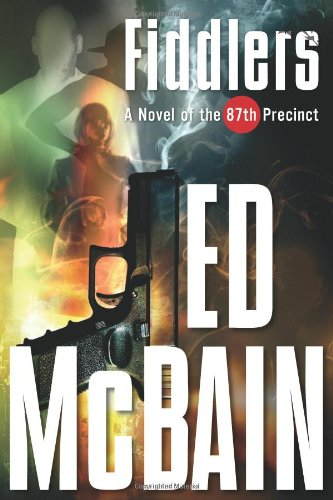 Fiddlers: A Novel of the 87th Precinct (87th Precinct Mysteries)