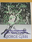 img - for Here There and Back Again By George Gibbs: Life as a Professional Soccer Player in the 70's book / textbook / text book