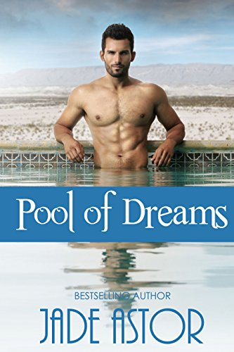 Dream Pools - Pool of Dreams (Misty Lake Book 1)