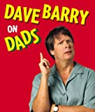 Dave Barry on Dads, Dave Barry, 0762429755