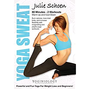 Yoga Sweat Yoga DVD for Weight Loss with Julie Schoen – Powerful and Fun Yoga