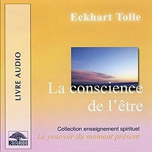 La conscience de l'être | Livre audio