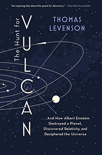 The Hunt for Vulcan: . . . And How Albert Einstein Destroyed a Planet, Discovered Relativity, and Deciphered the Universe cover