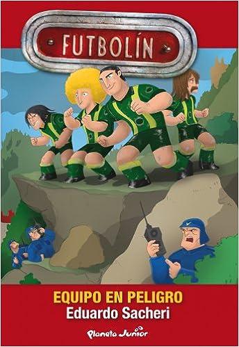 Futbolín. Equipo en peligro: Narrativa 2: Amazon.es: AA. VV.: Libros