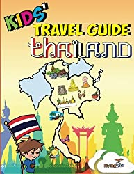 Kids' Travel Guides - Thailand: No matter where you visit in Thailand - kids enjoy fascinating facts, fun activities, useful tips, quizzes and Leonardo!: 30