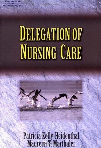 Delegation of Nursing Care: 1st (First) Edition ebook
