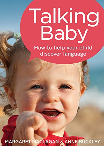 Talking Baby: Helping Your Child Discover Language