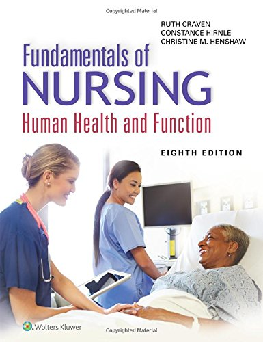 Fundamentals of Nursing: Human Health and Function by Constance J Hirnle Christine M Henshaw Ruth Craven