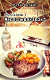 Phenomenum I - Menschenskinder (German Edition)