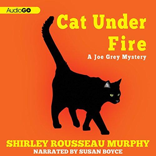 Cat Under Fire: A Joe Grey Mystery, Book 2