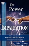 The Power of Impartation, Eddie T. Rogers, 0977705307