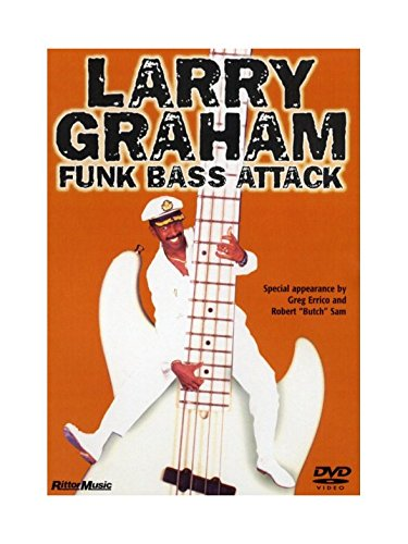 (Larry Graham: Funk Bass Attack. Pour Guitare Basse)