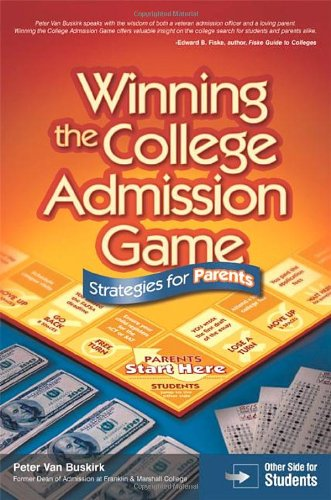 Winning the College Admission Game: Strategies for Parents & Students