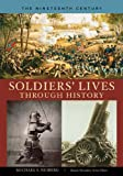 Soldiers' Lives Through History, Michael S. Neiberg, 031333269X