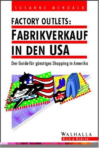 Factory Outlets, Fabrikverkauf in den USA