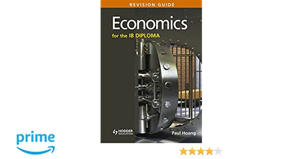 Economics for the ib diploma revision guide international economics for the ib diploma revision guide international baccalaureate diploma 9781471807183 economics books amazon fandeluxe Image collections