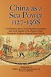 China as a Sea Power, 1127–1368: A Preliminary