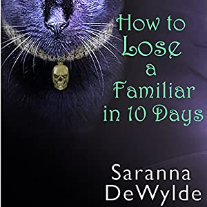 How to Lose a Familiar in 10 Days Audiobook