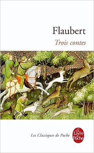 Trois Contes Le Livre De Poche French Edition Gustave